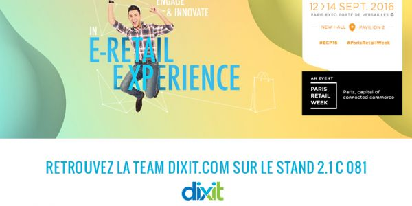 Meet Dixit.com at the e-commerce exhibition in Paris