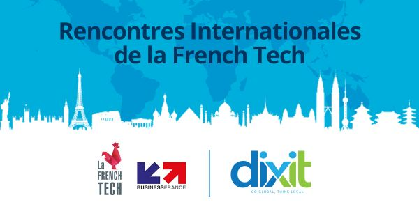 Rencontres Internationales de la French Tech 2017 - Dixit Fournisseur Officiel