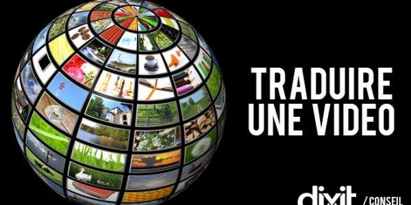 Traduction des sous-titres vidéo, nos conseils ! Dixit - Blog